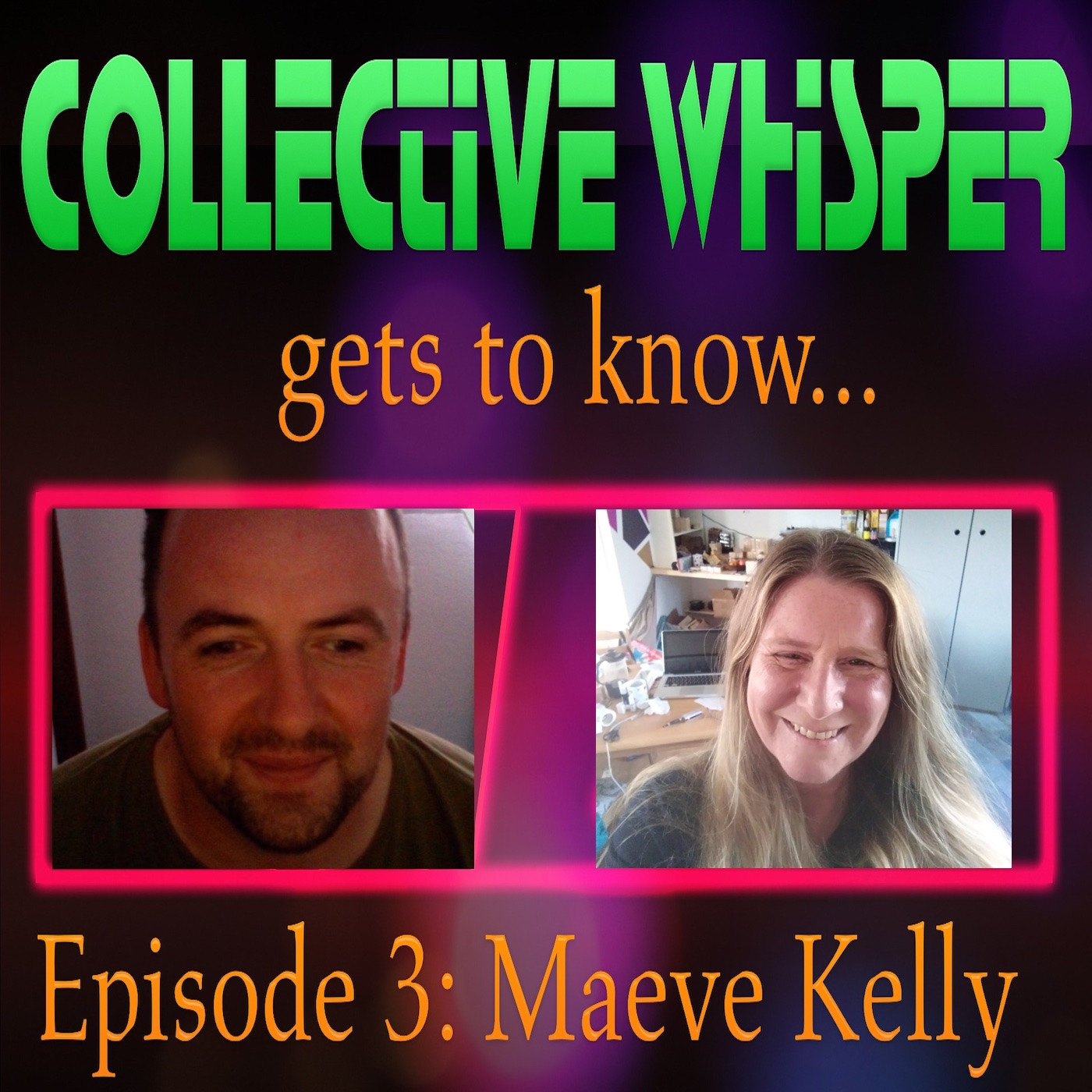 Collective Whisper gets to know.....Maeve Kelly