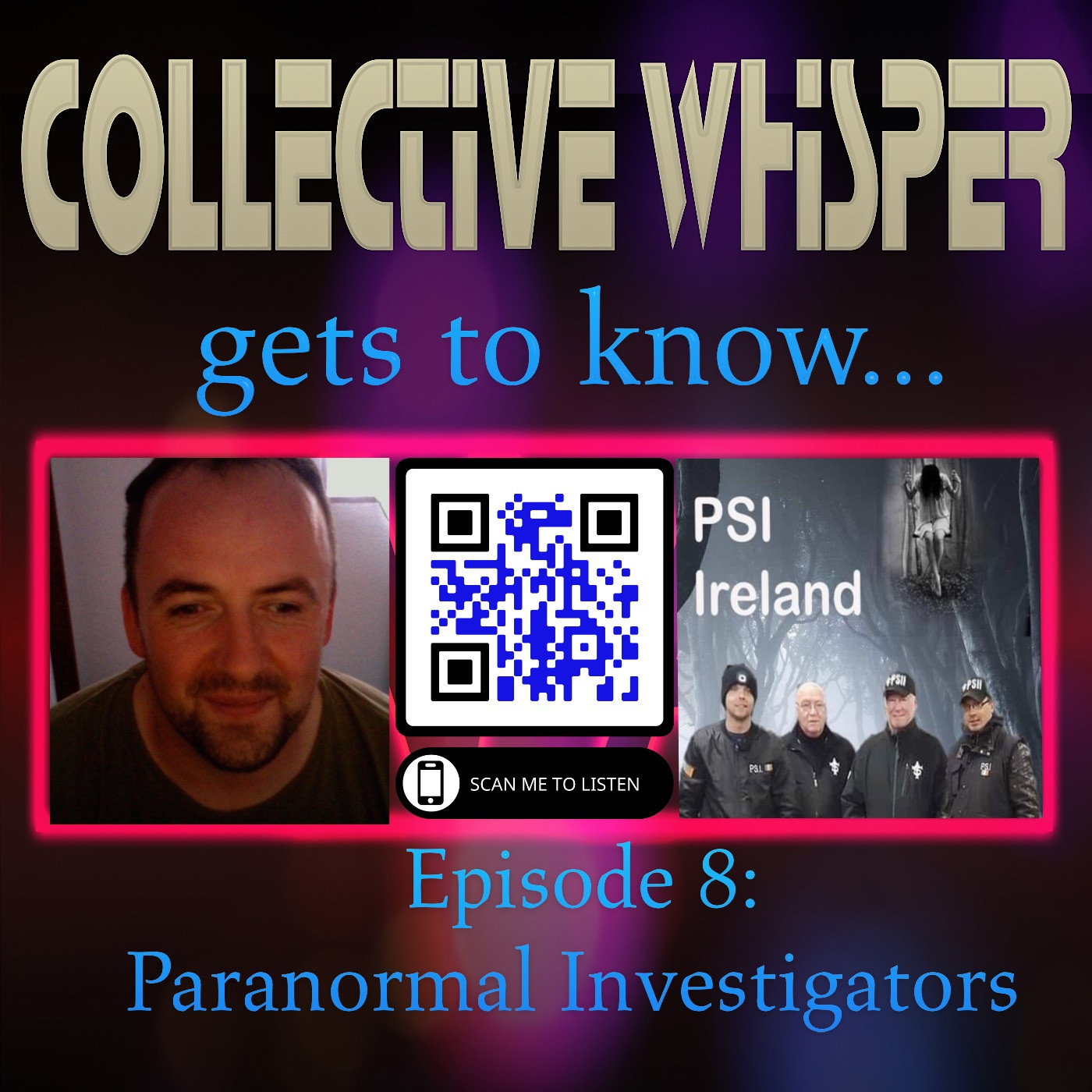 Collective Whisper gets to know.....Paranormal Investigators