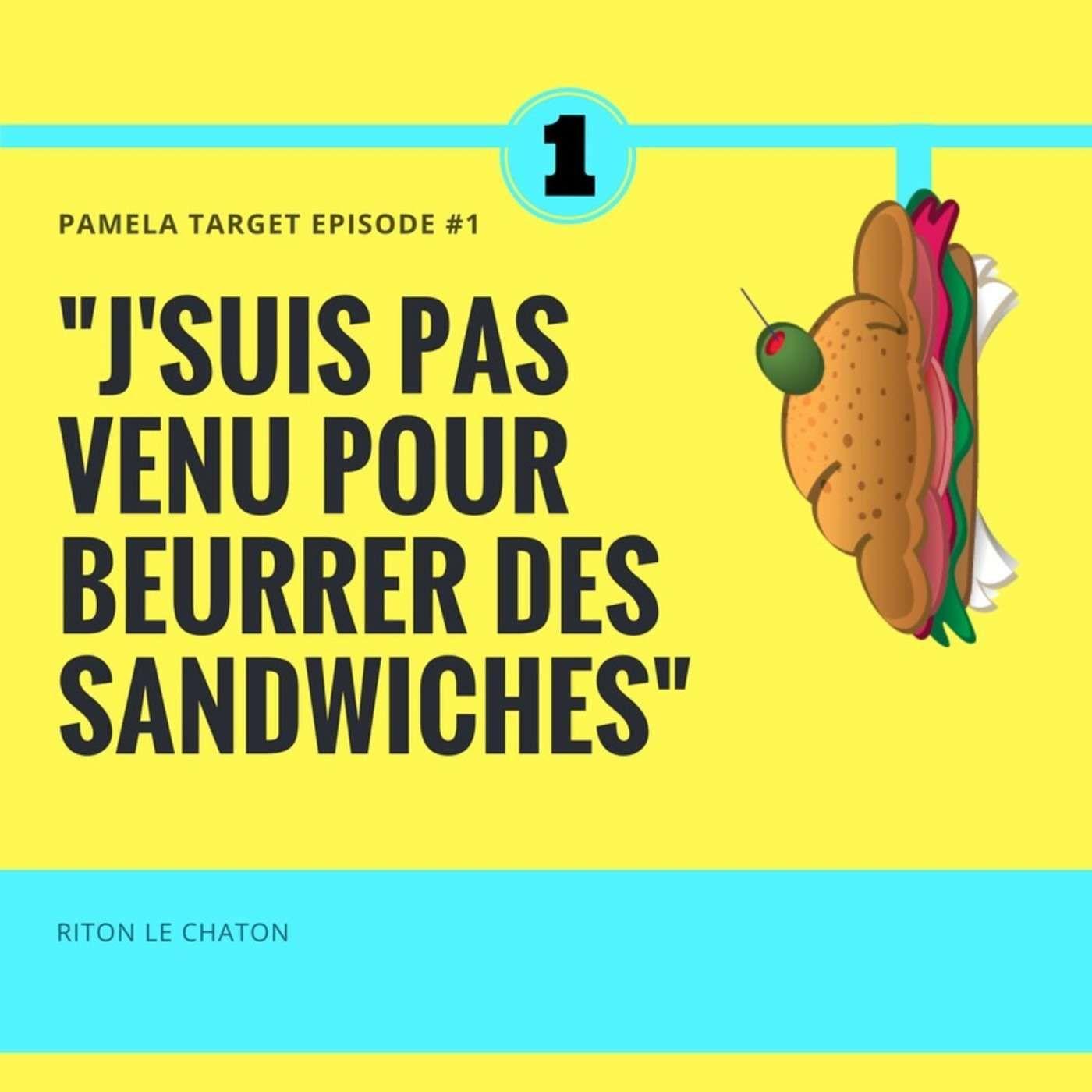 PT S01E01 J'suis pas venu pour beurrer des sandwiches.