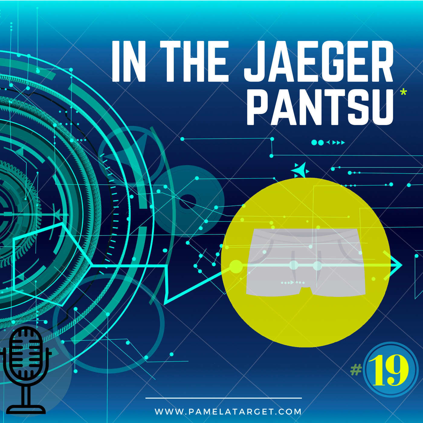 S01E19 In the JAEGER pantsu