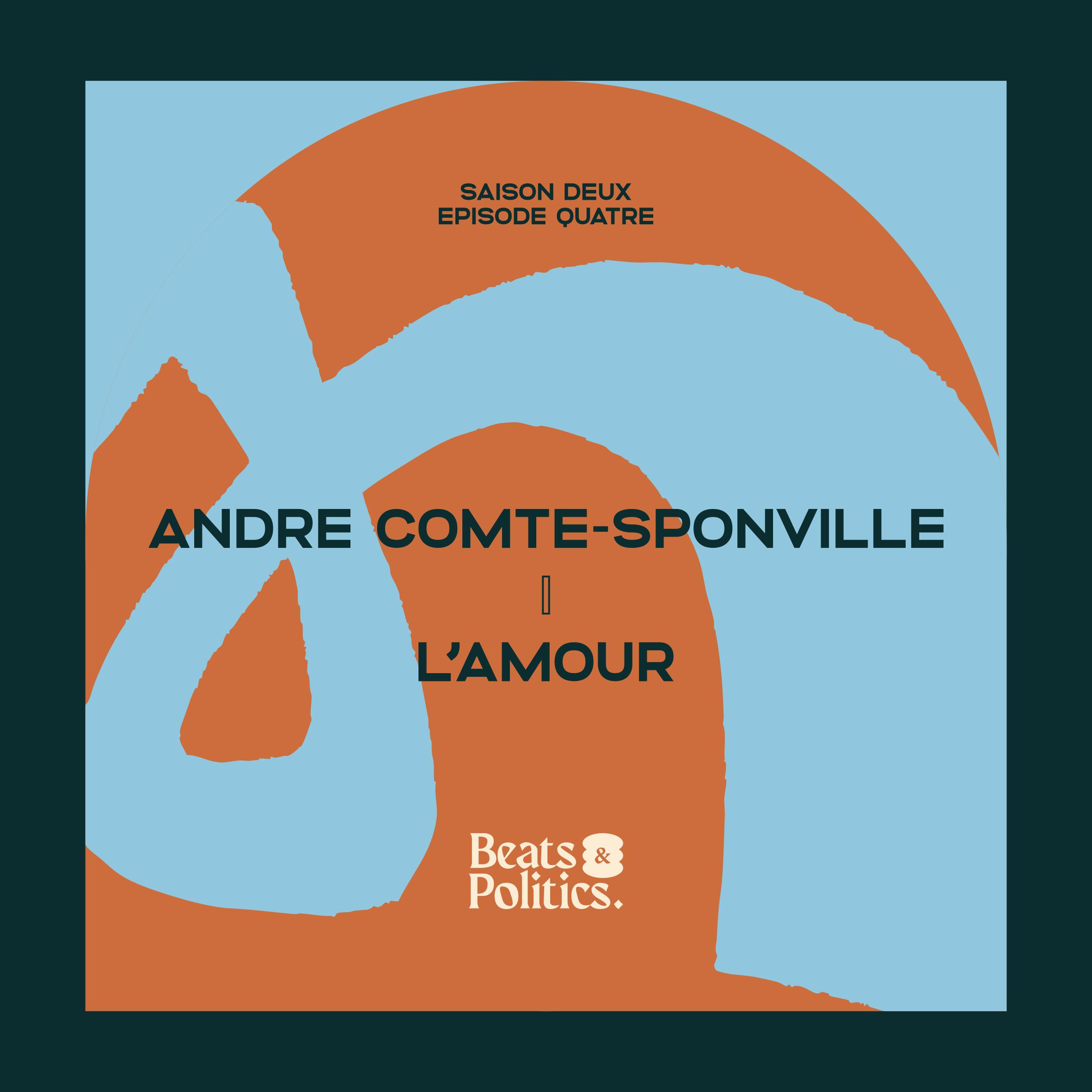 André Comte-Sponville : L'amour