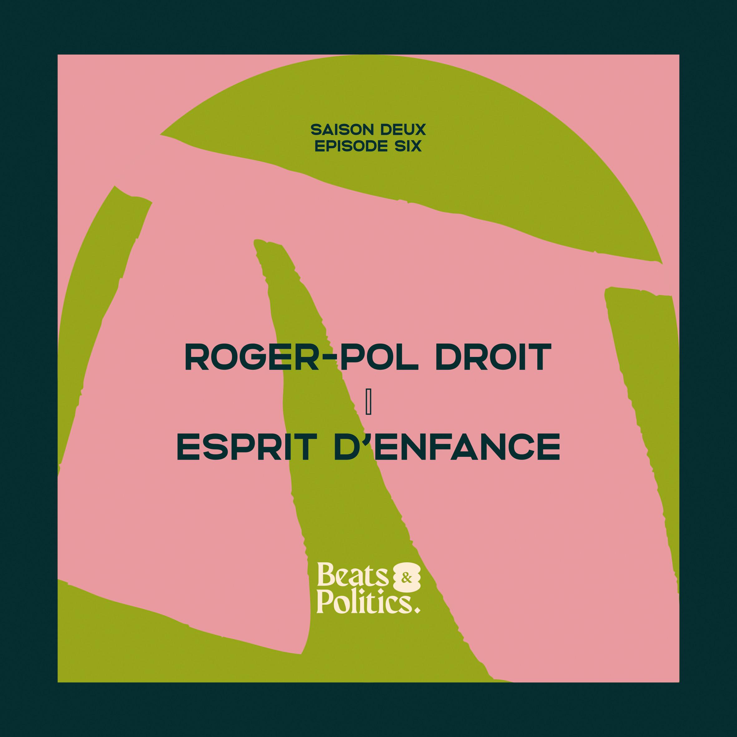 Roger-Pol Droit : Esprit d'enfance