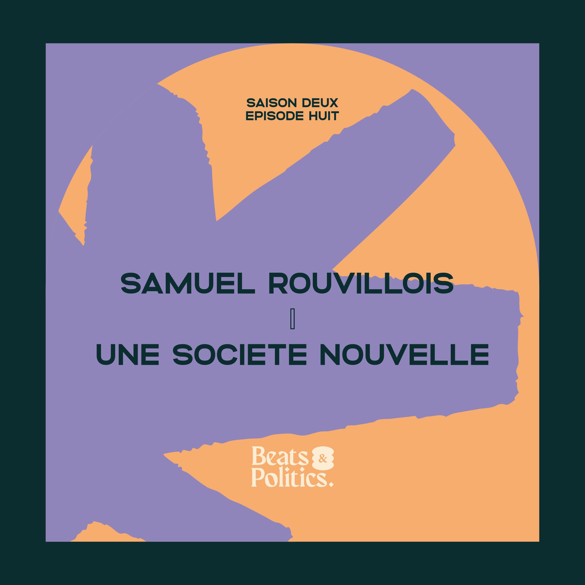 Samuel Rouvillois : une société nouvelle