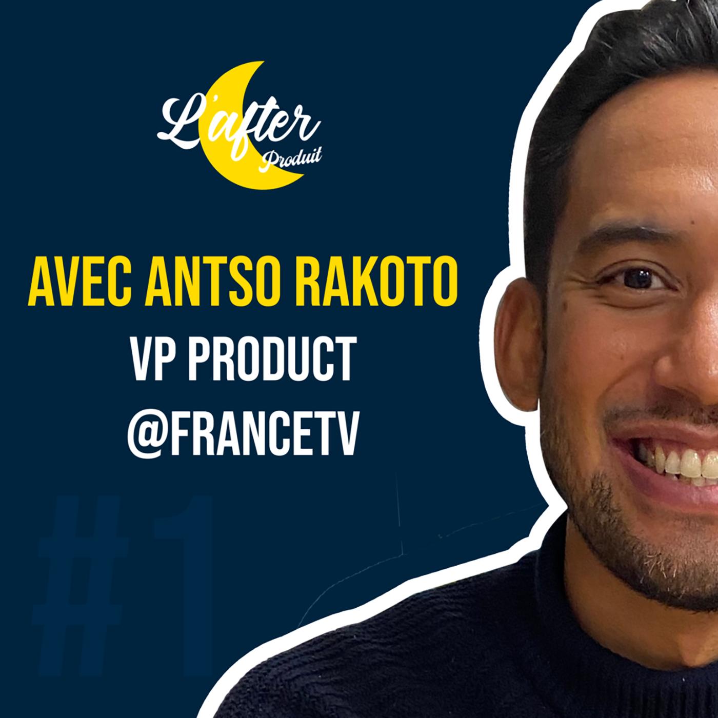 Antso Rakoto, VP Produit chez France Televisions