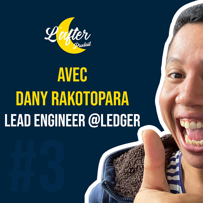 Dany Rakotopara, Lead Engineer chez Ledger