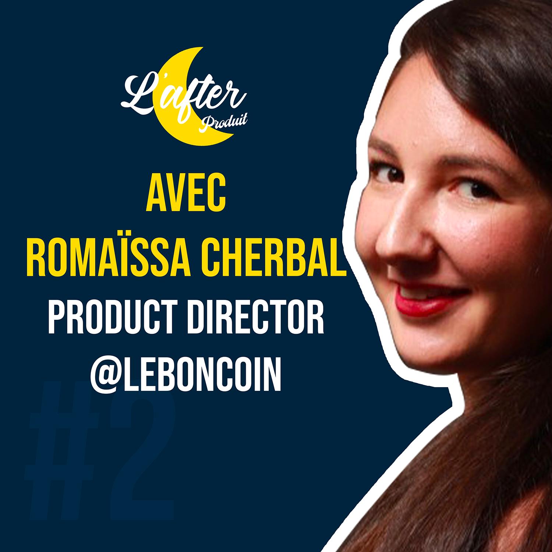 Romäissa Cherbal, Product Director chez LeBonCoin