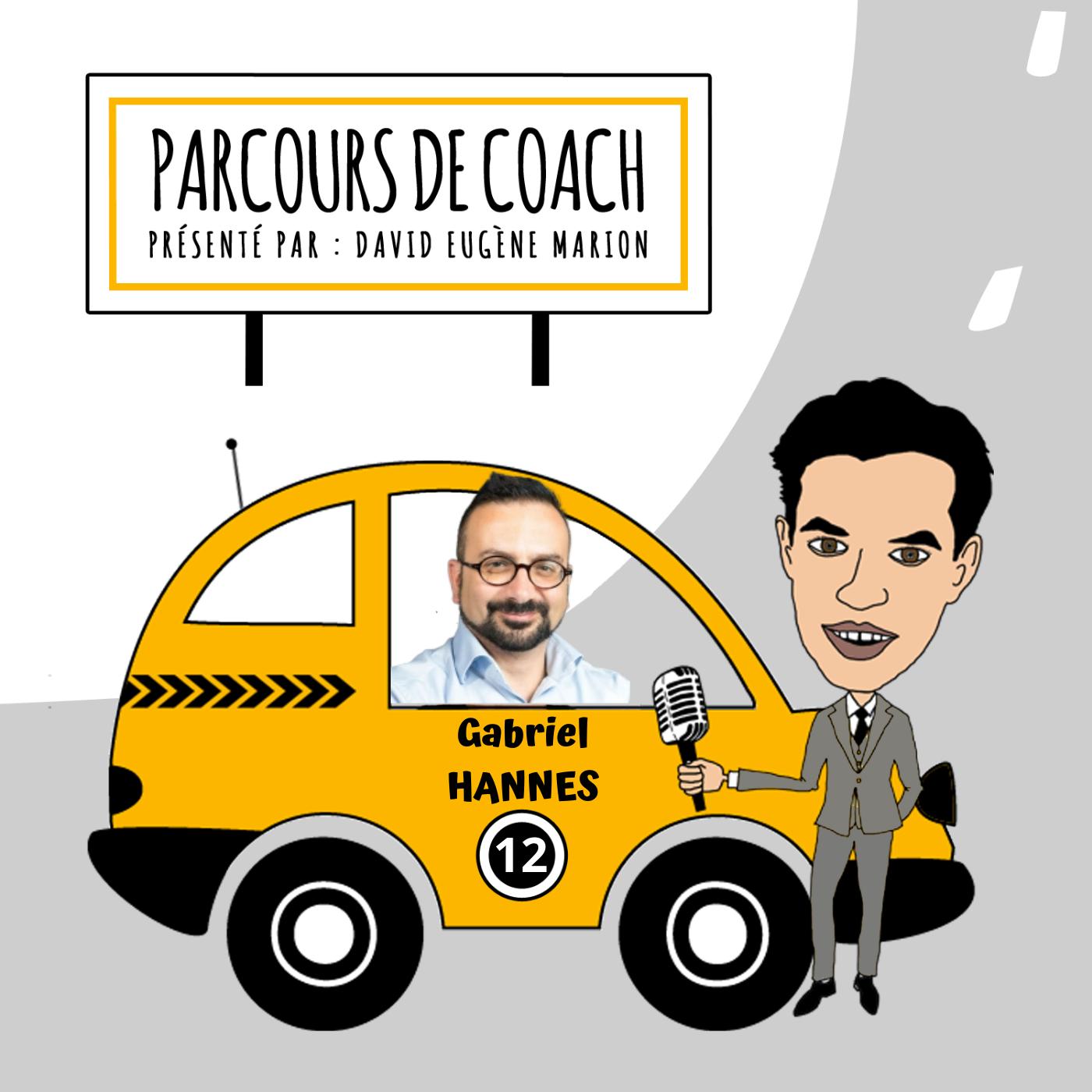 Parcours de Coach® N°12 : Gabriel HANNES