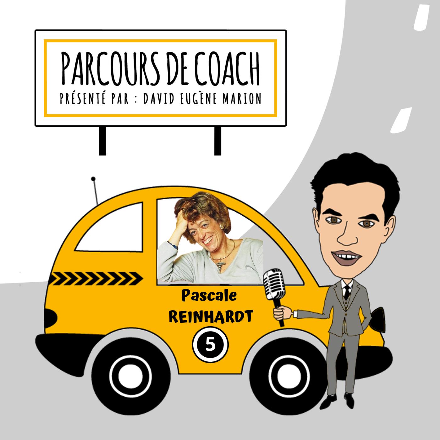 Parcours de Coach® n°5 : Pascale REINHARDT