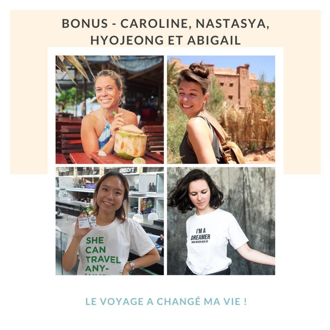 BONUS | Voyager a changé ma vie ! (avec 4 invitées !)