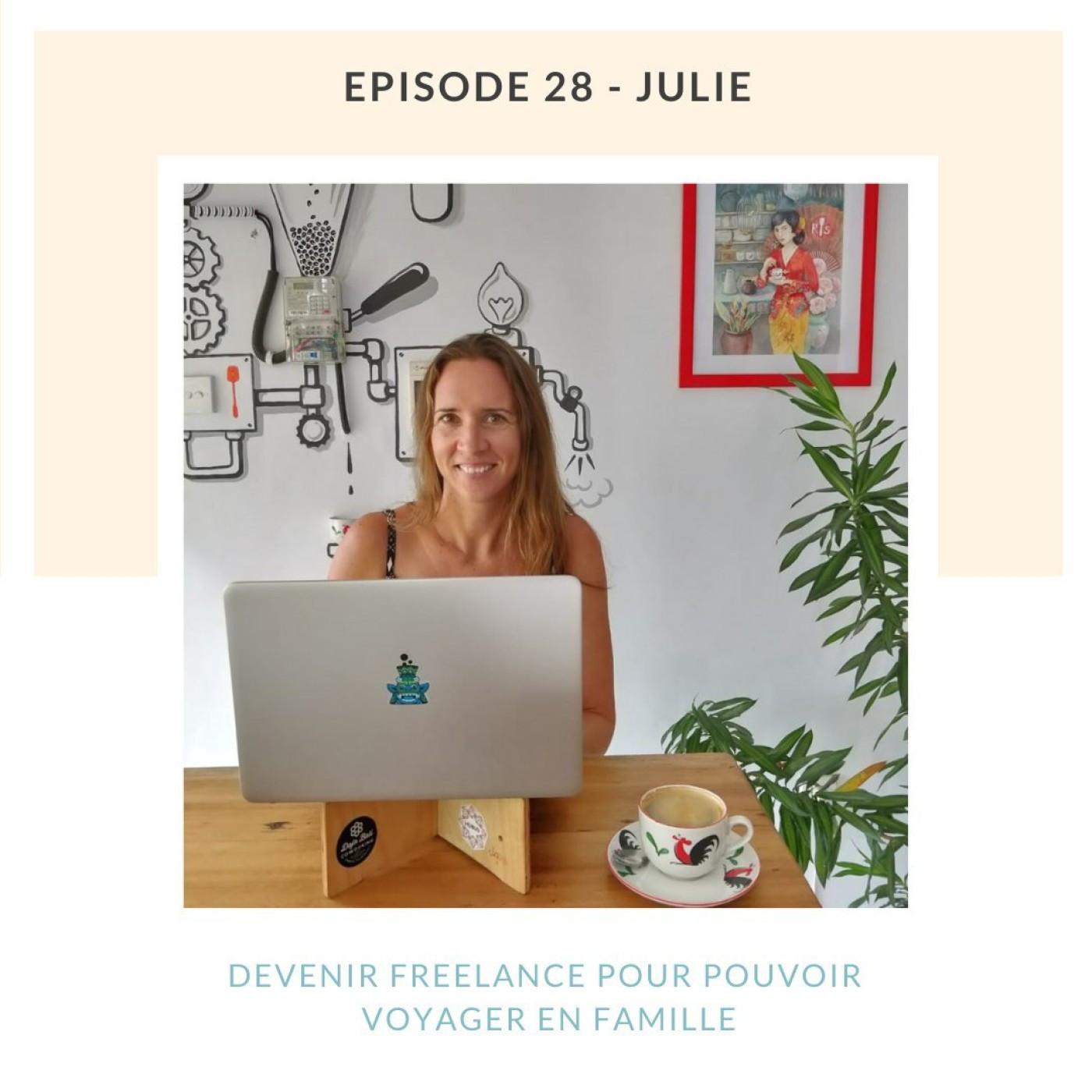 Julie, devenir freelance pour voyager en famille