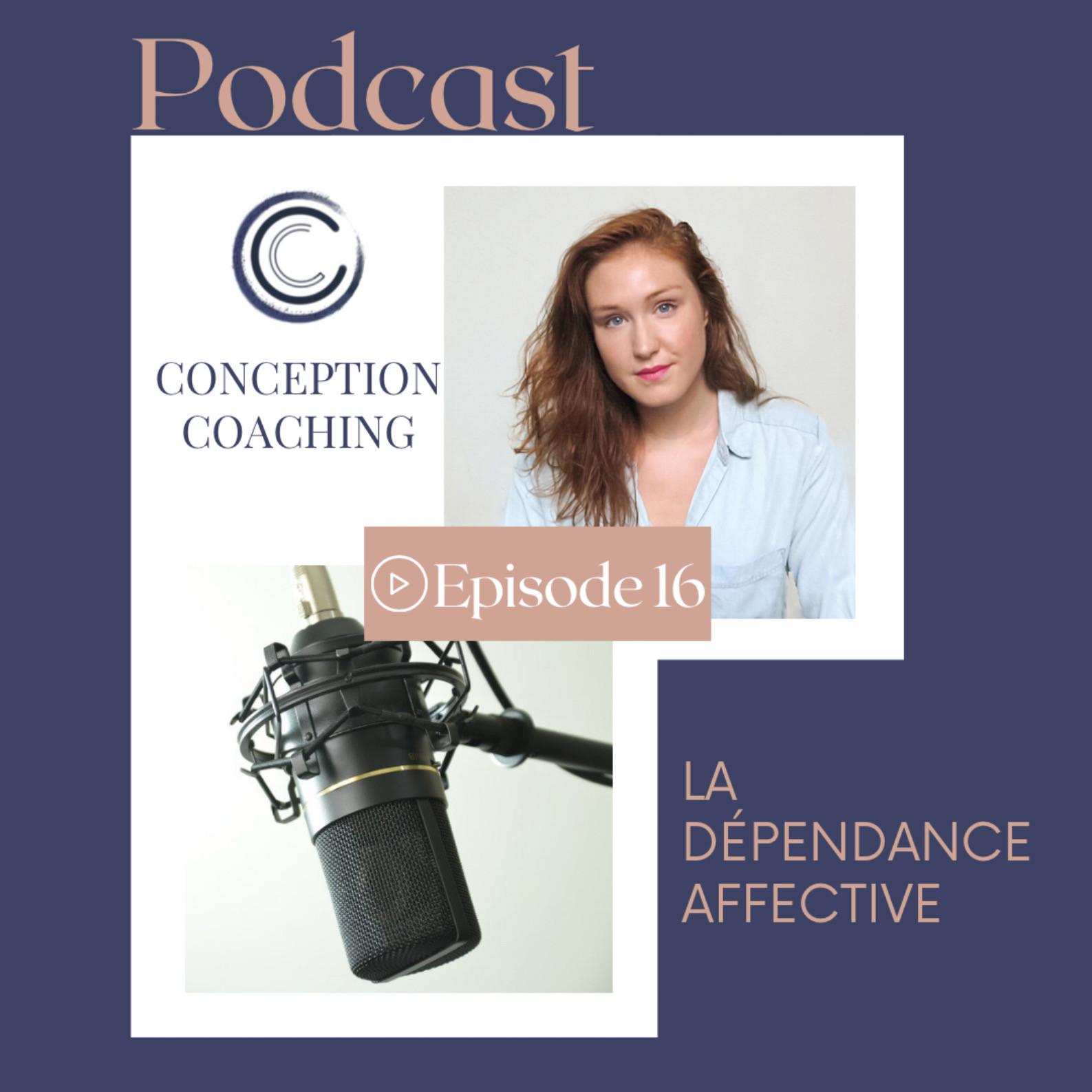 #16 La dépendance affective