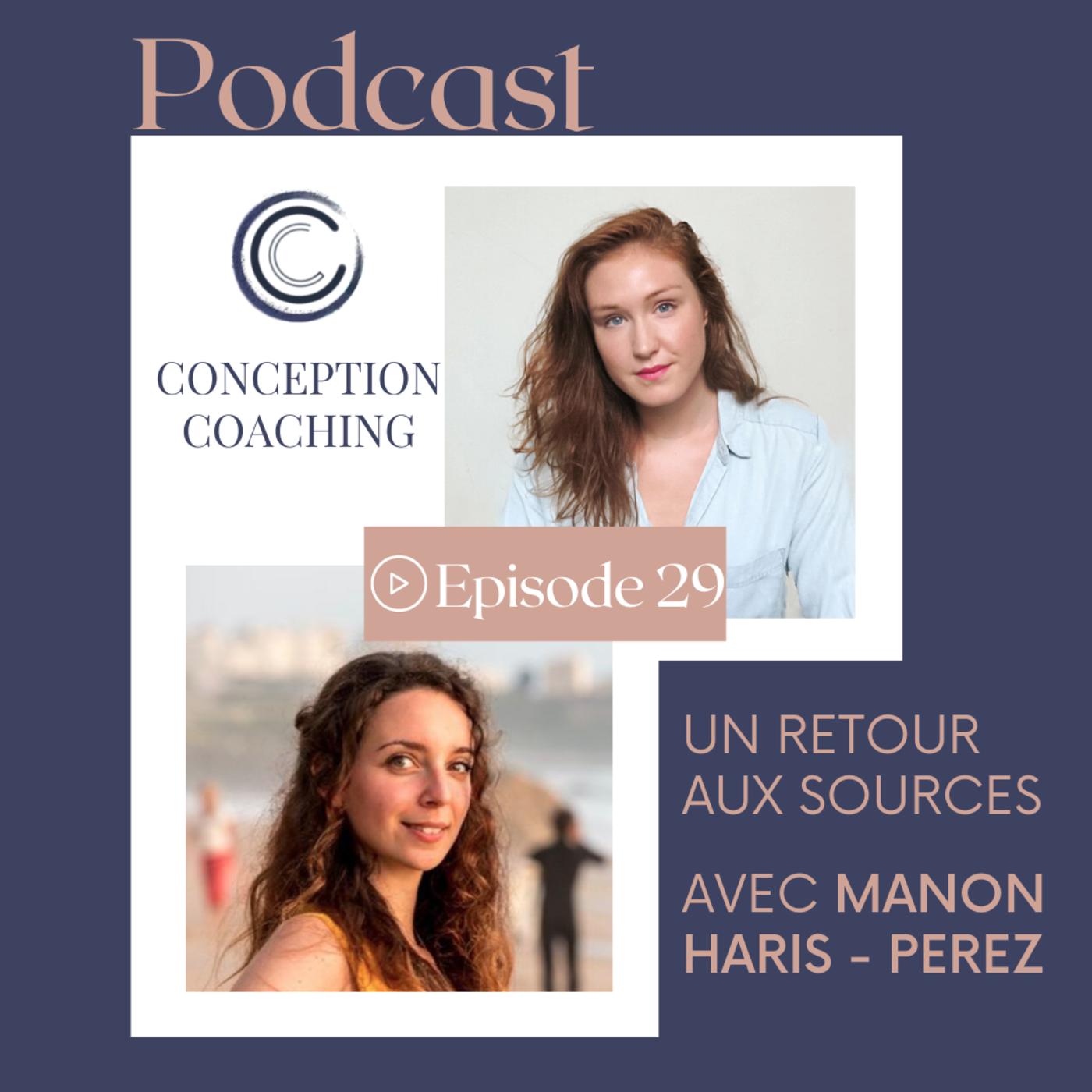 #29 Un retour aux sources avec Manon Haris-Perez