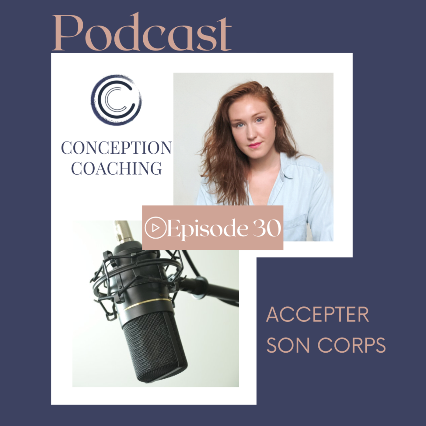 #30 Accepter son corps