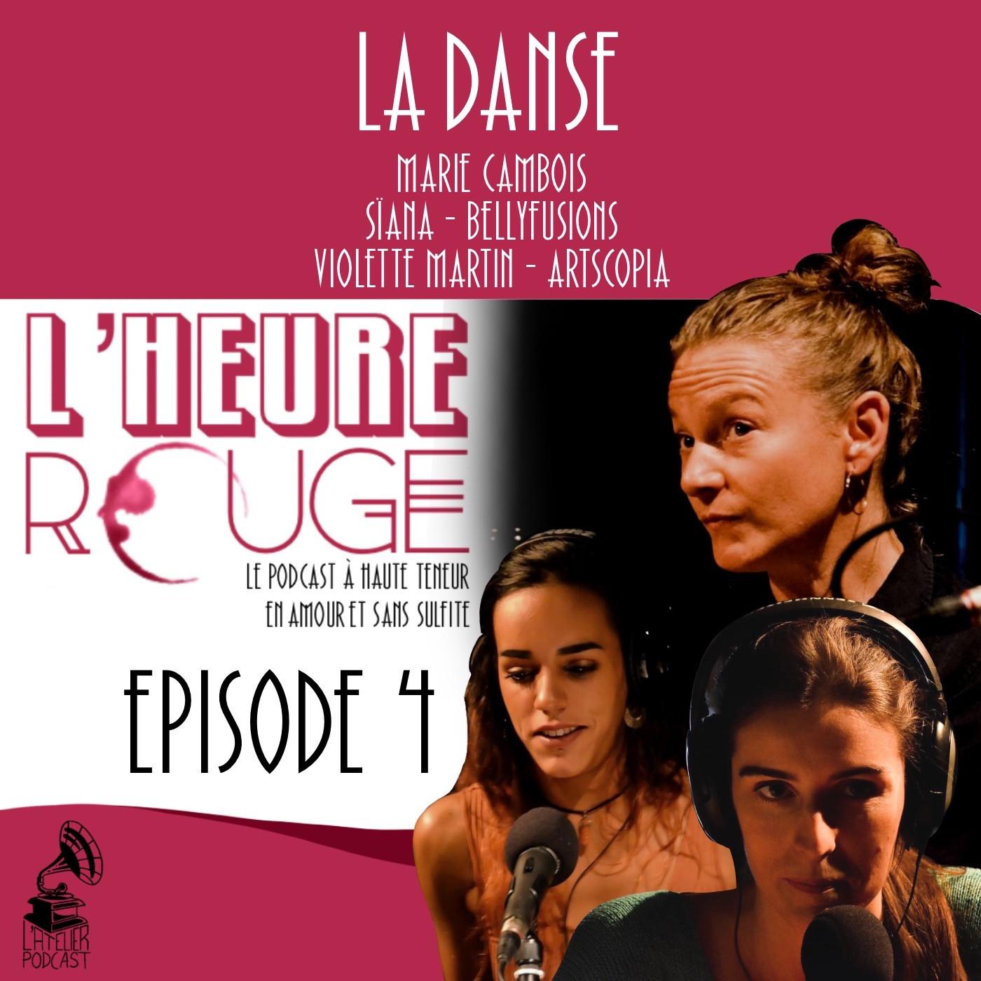 Episode 4 - La danse