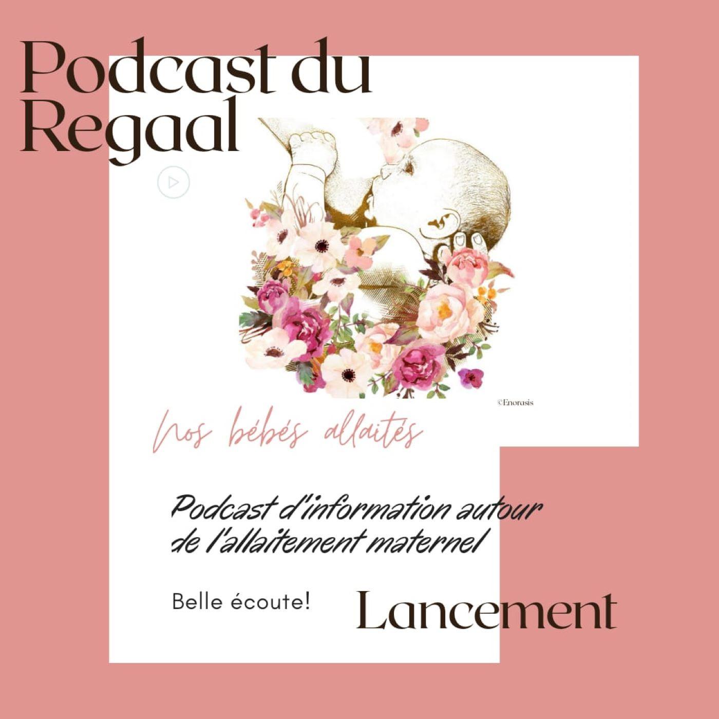 Présentation du podcast du REGAAL