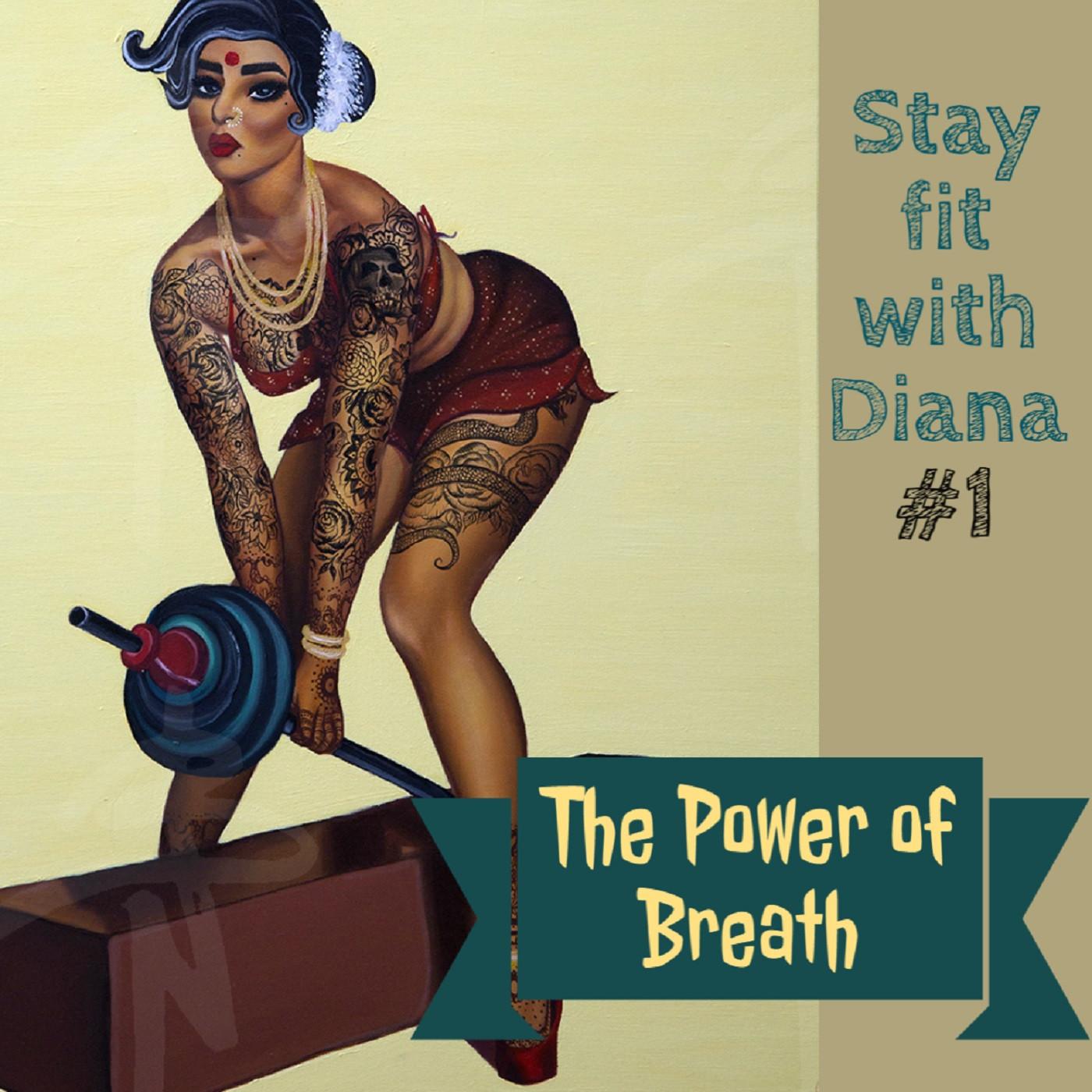 The Power of Breath: Pranayama.
