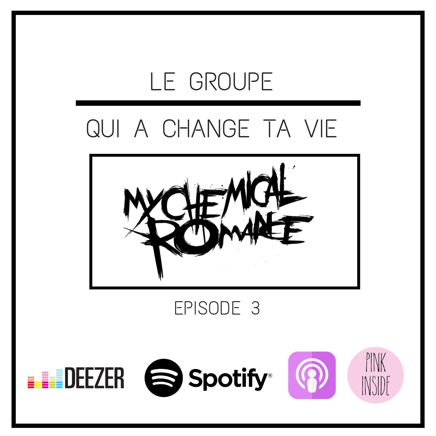 My Chemical Romance, le groupe qui a changé la vie de Laetitia.