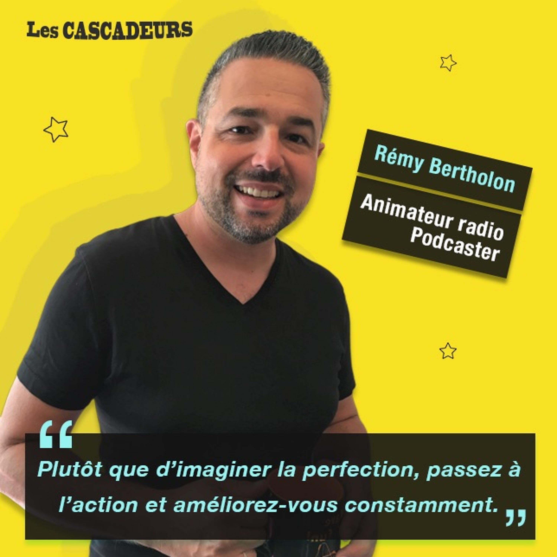 Animateur radio et podcaster - Rémy Bertholon