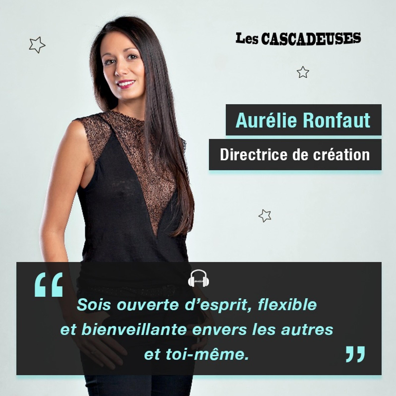 Aurélie Ronfaut - Directrice de Création