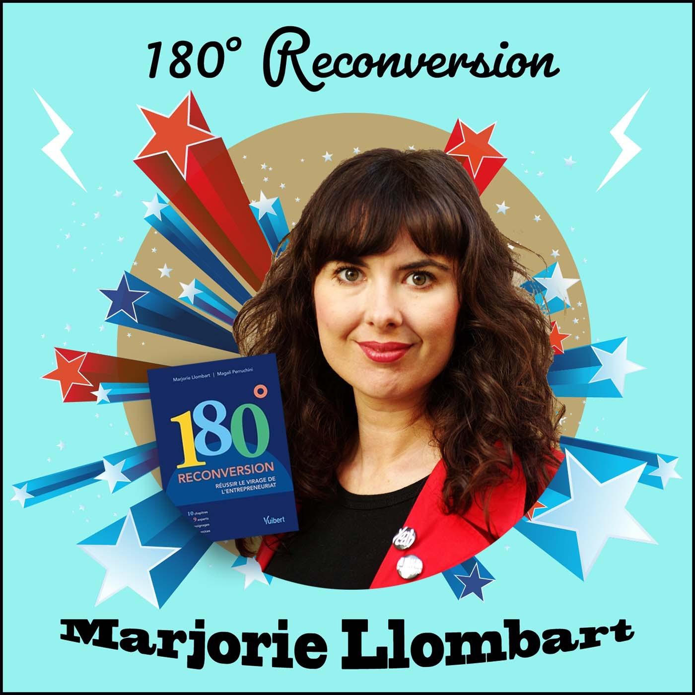 📗 Comment réussir le virage de l'entrepreneuriat ? Marjorie Llombart