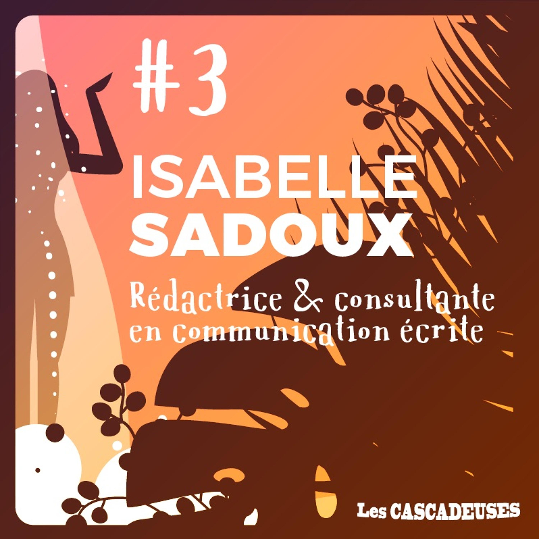 🌹 Des senteurs sous la cascade - Isabelle Sadoux