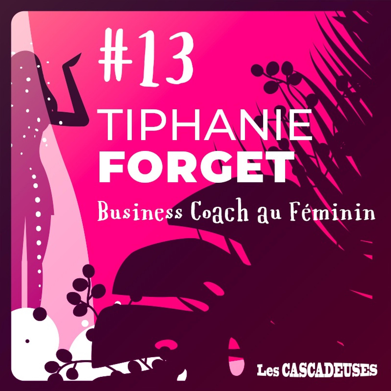 🚀 Donnez un coup de boost à votre activité d'entrepreneuses - Tiphanie Forget