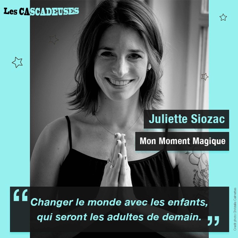 Juliette Siozac - Mon Moment Magique : des ateliers bien-être pour les enfants
