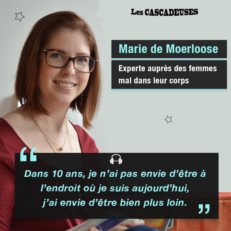 Marie de Moerloose - Experte auprès des femmes mal dans leur corps