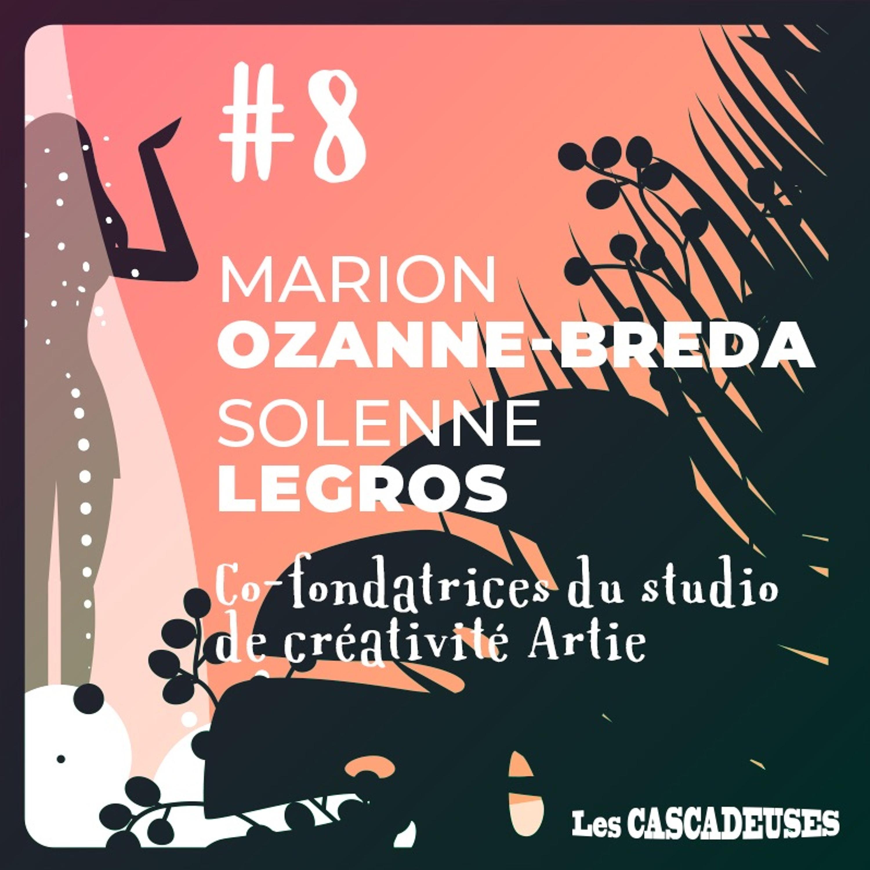 🌟 Quand la contrainte fait cascader la créativité - Marion Ozanne-Breda et Solenne Legros