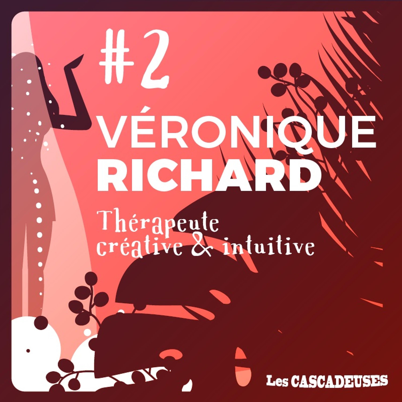 🥁 Sous la chute d'eau émotionnelle - Véronique Richard