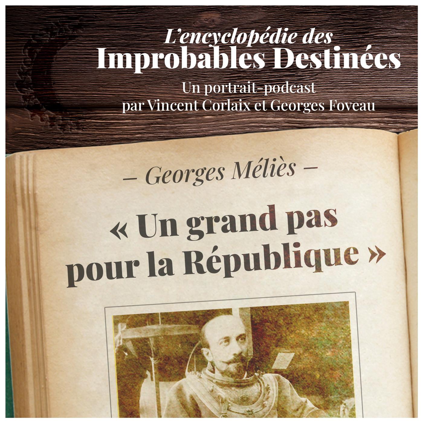 Georges Méliès — Un grand pas pour la République