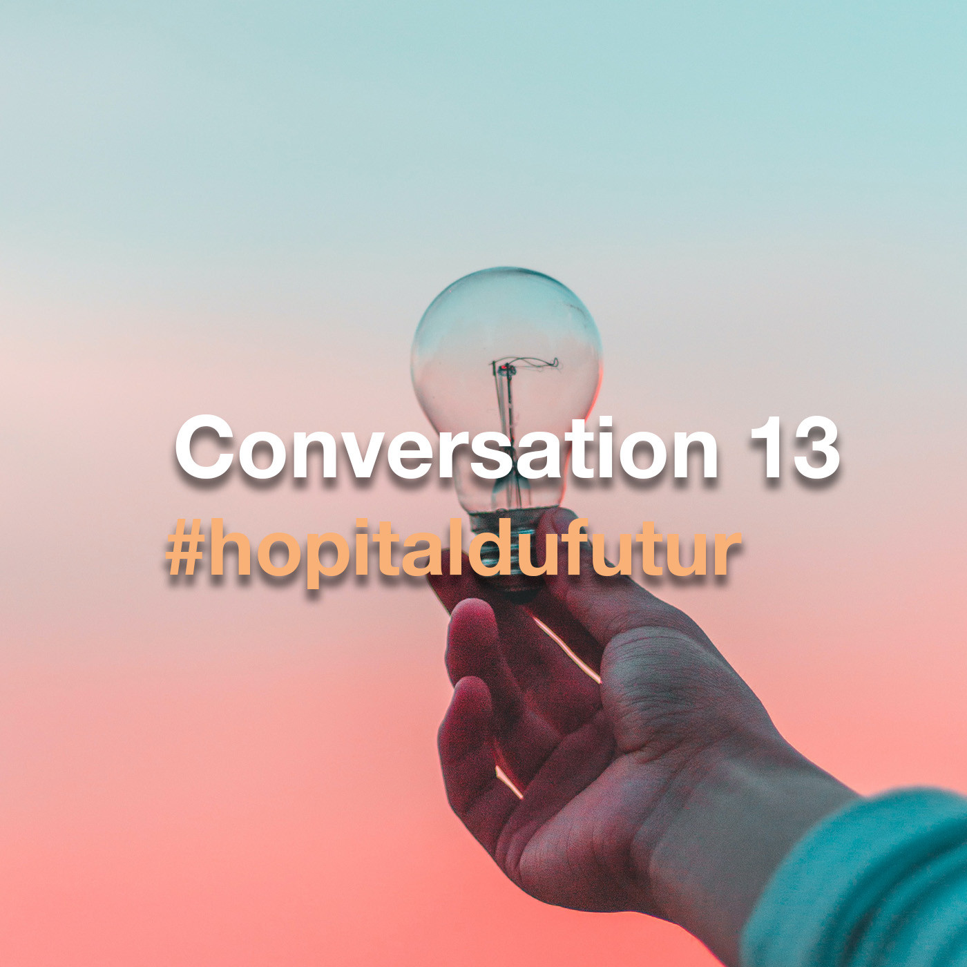 Conversation 13 - L'innovation en santé, technologique ou humaine?