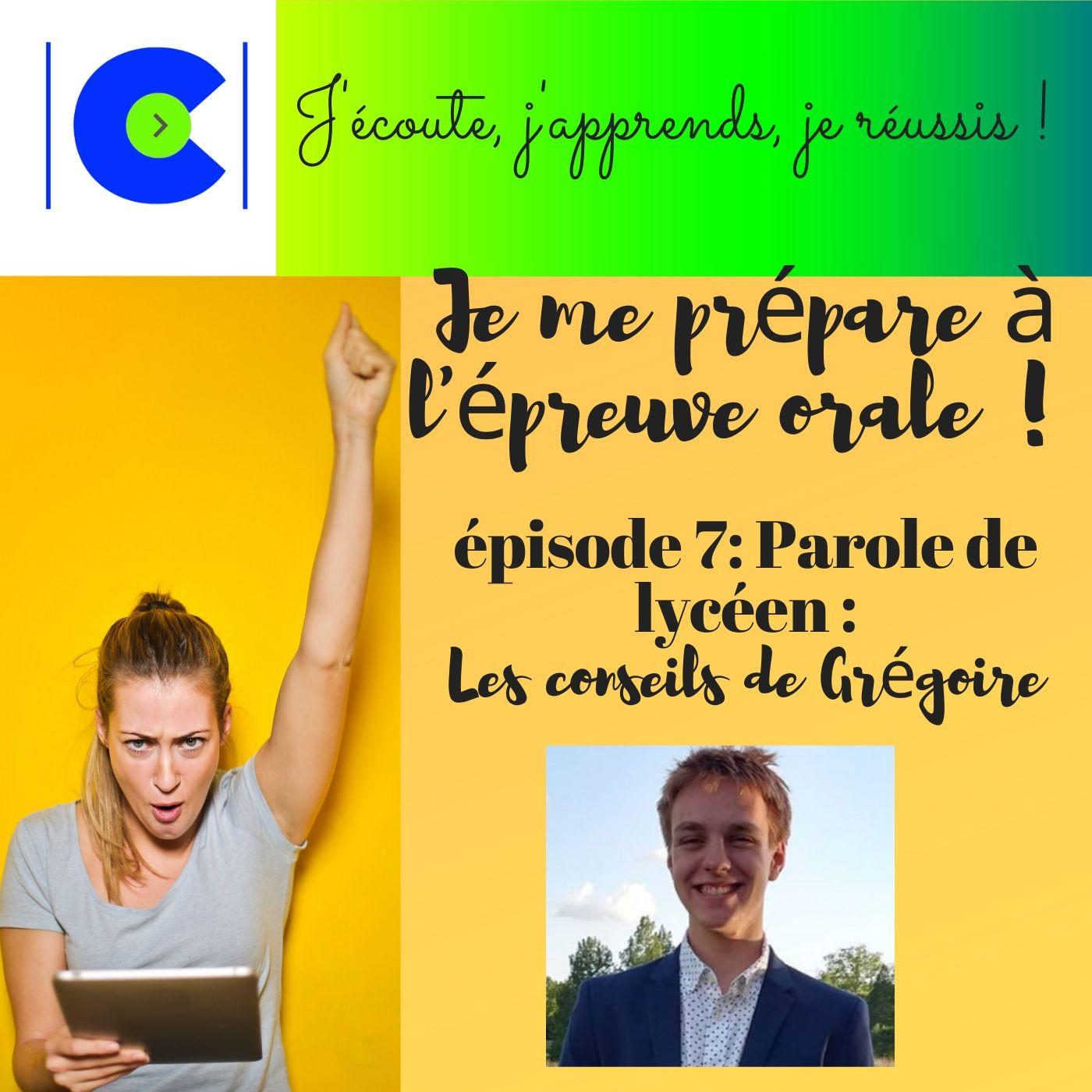 MÉTHODOLOGIE: L'épreuve orale, Parole de Lycéen ( Episode 7)