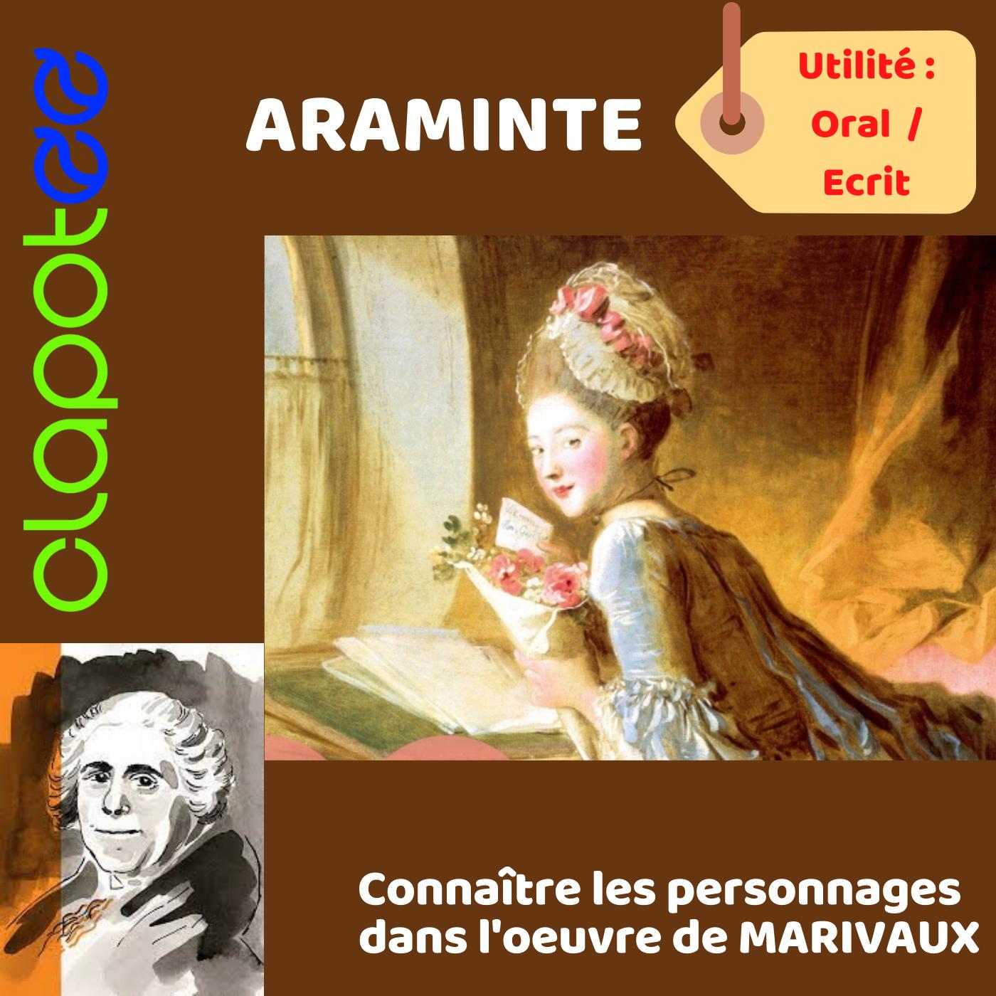 ARAMINTE , Le personnage féminin des Fausses Confidences de MARIVAUX