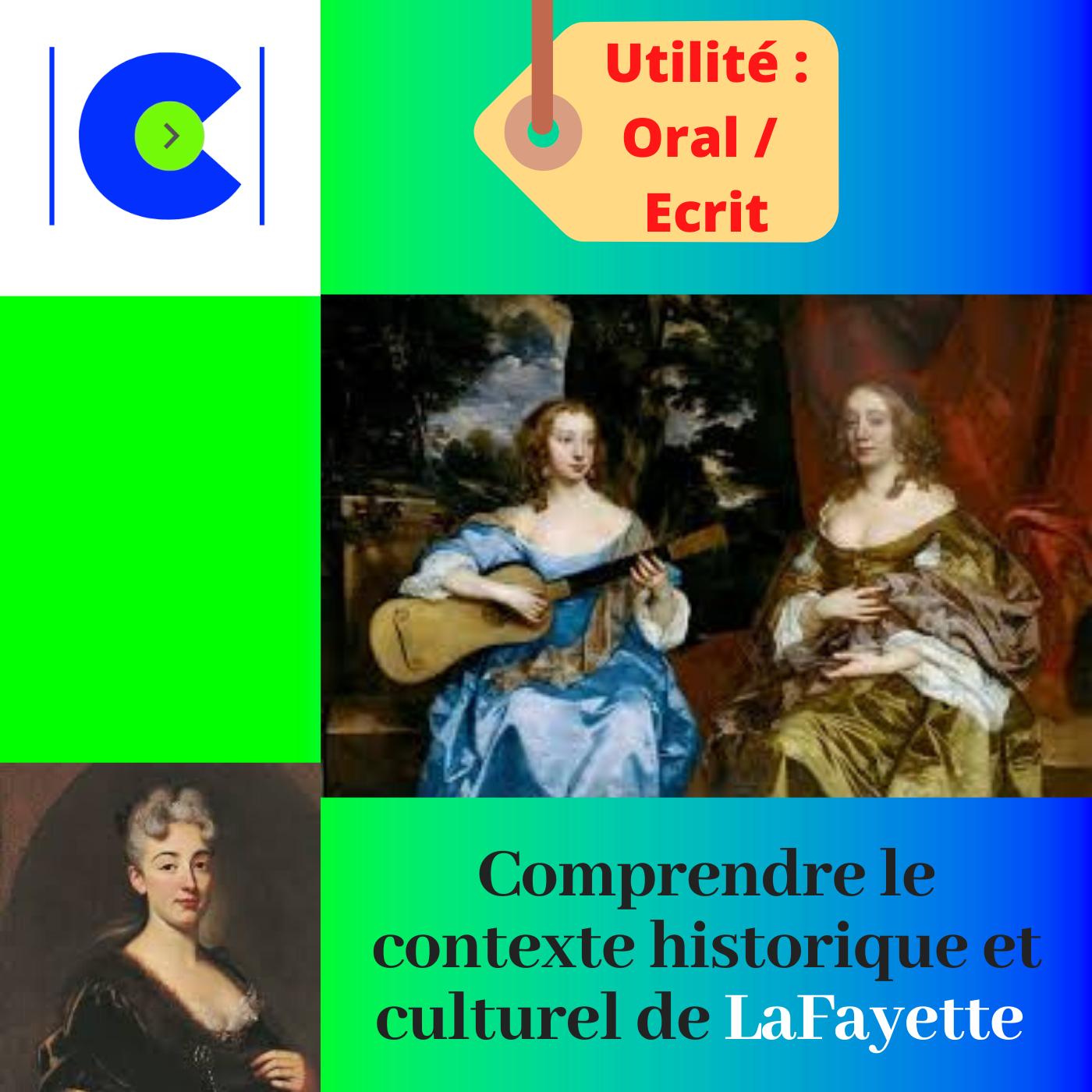 Comprendre le contexte historique et culturel de Madame de Lafayette.