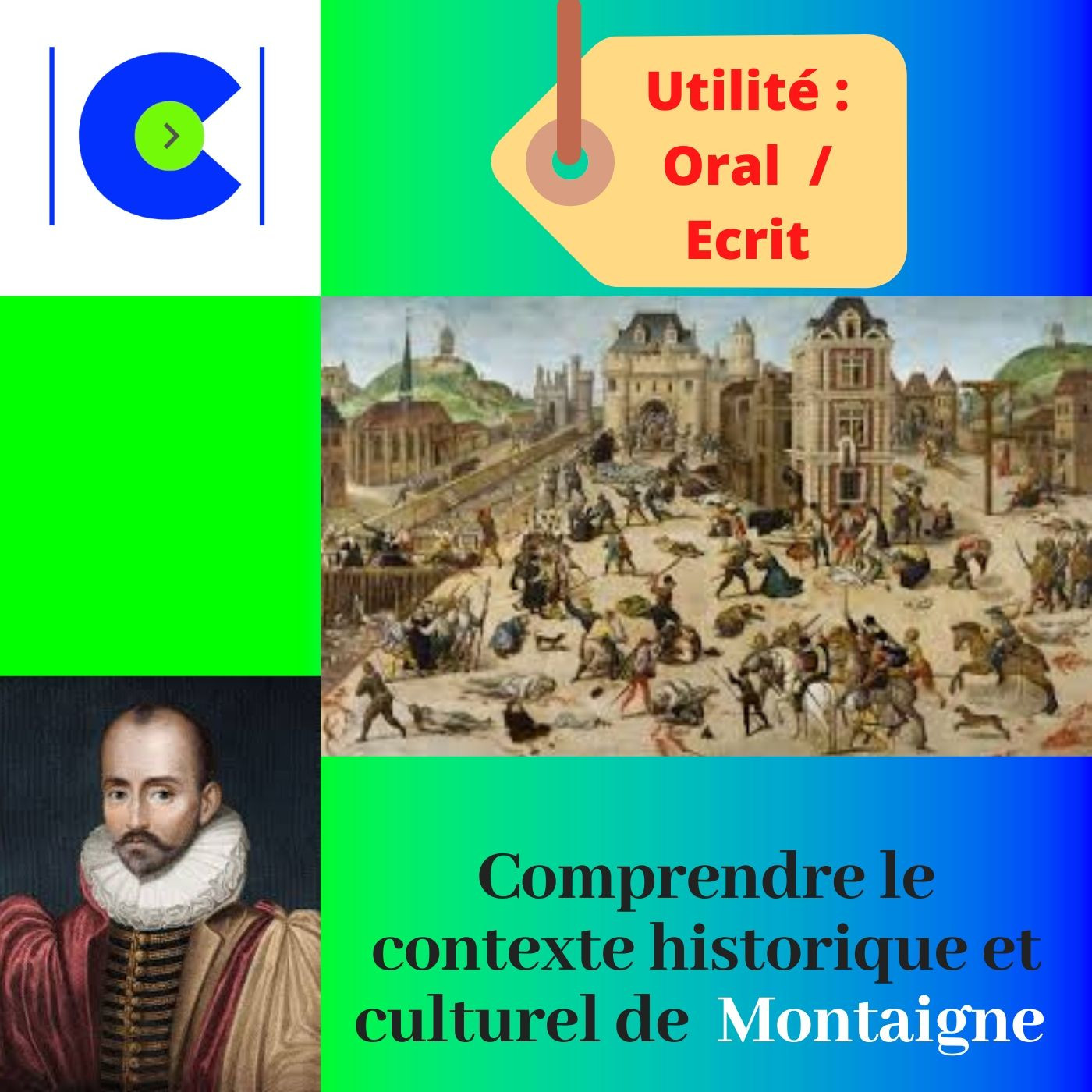 Comprendre le contexte historique et culturel de MONTAIGNE.