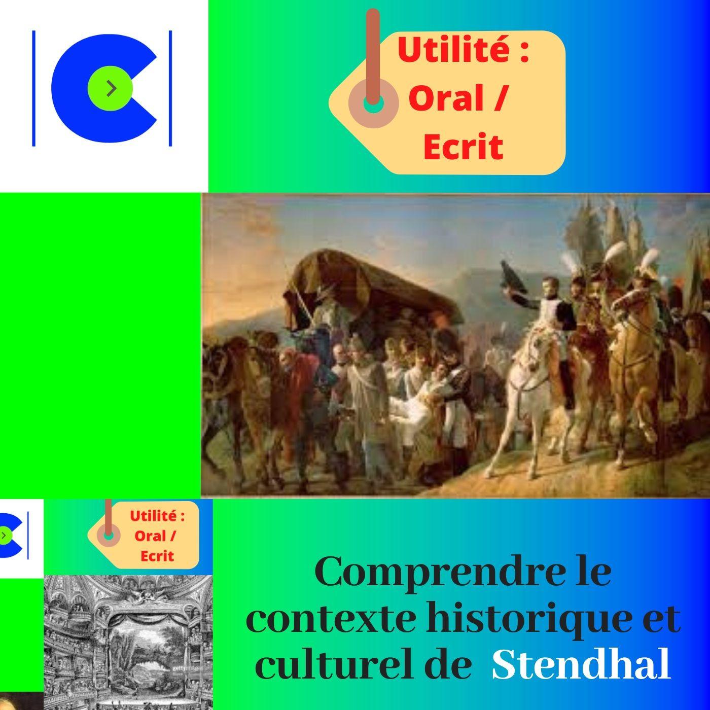 Comprendre le contexte historique et culturel de STENDHAL.