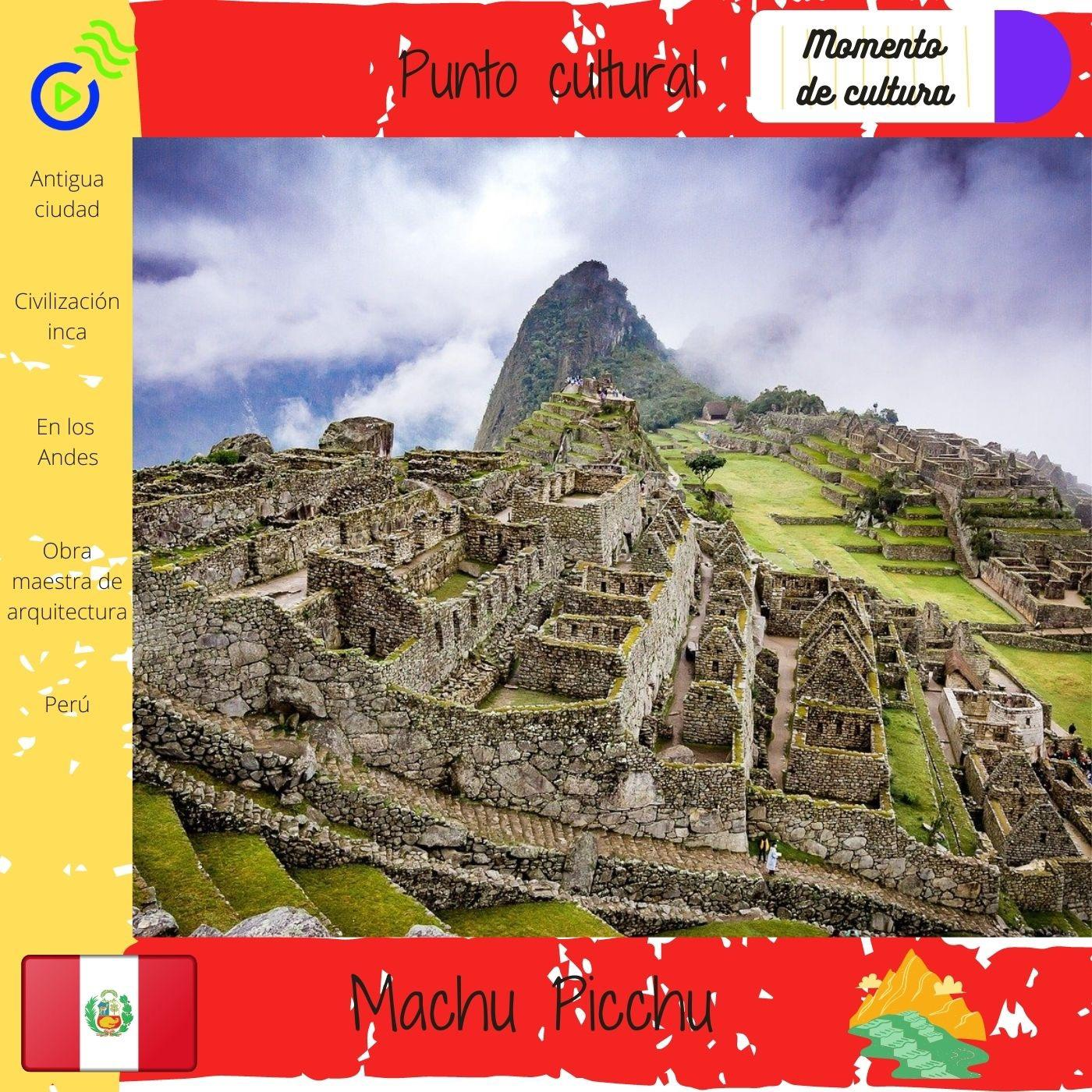 El Machu Picchu