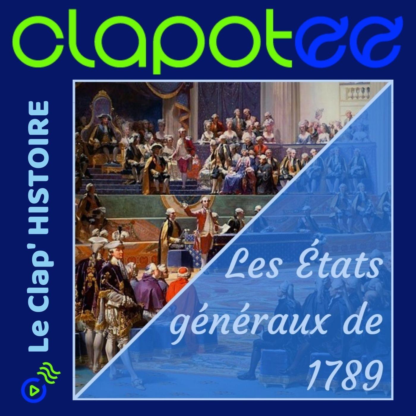 Episode 4 : Les Etats généraux de 1789