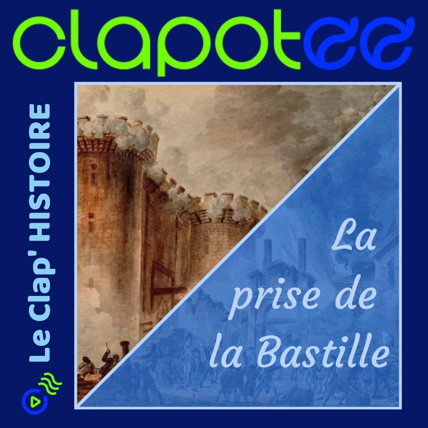 Episode 5 : La Prise de la Bastille.