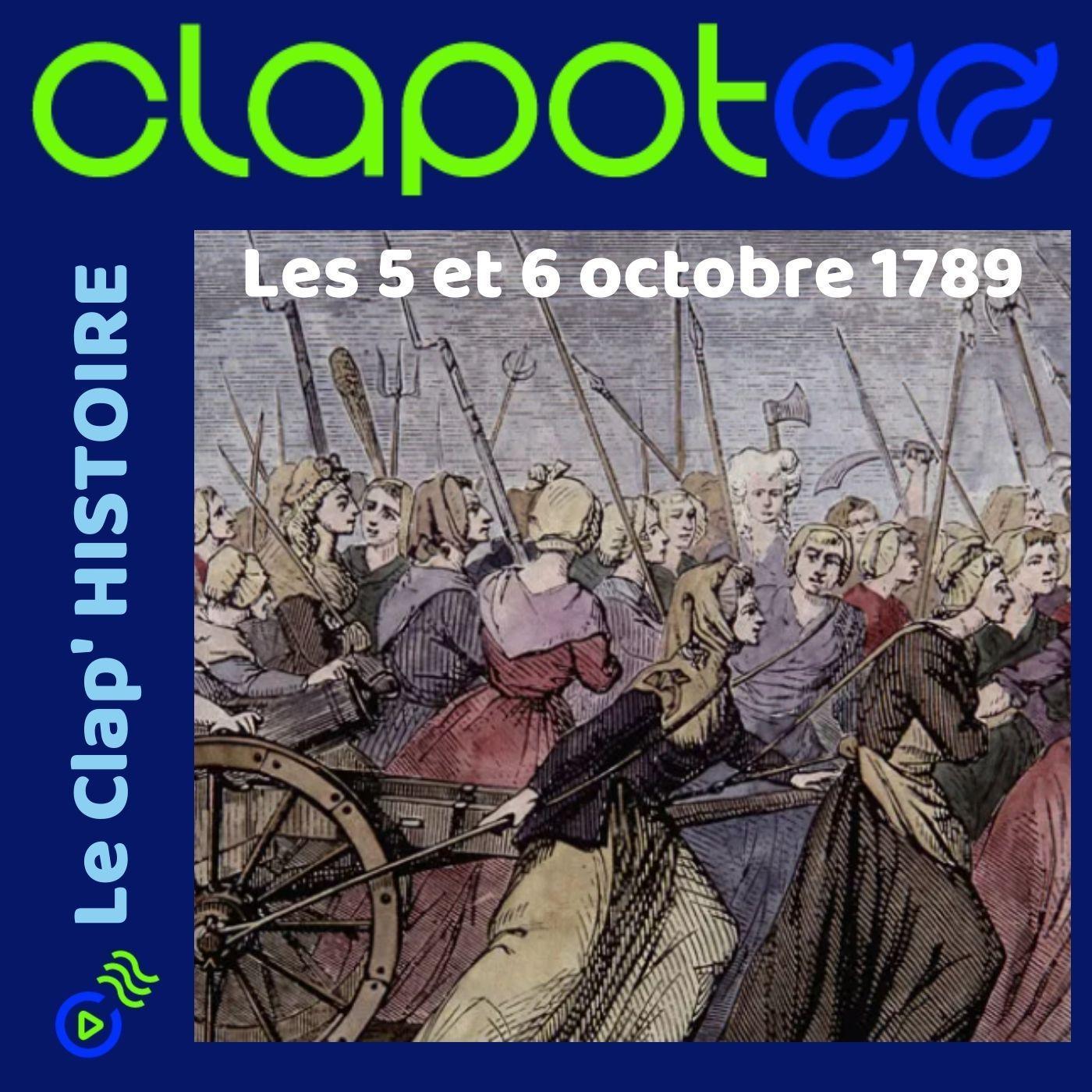 Episode 7 : Les journées du 5 et 6 octobre 1789