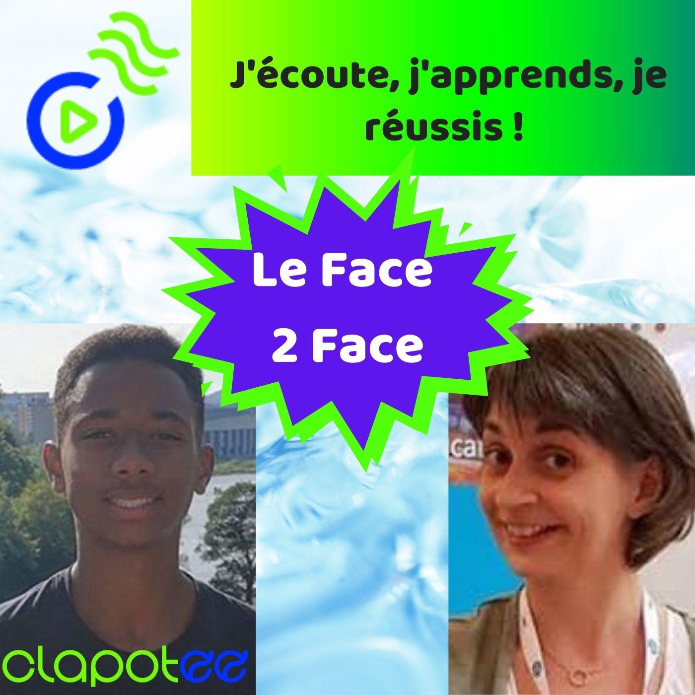 Interview Le Face 2 Face Élève - Enseignant