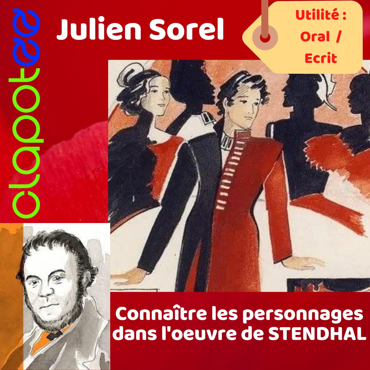 Julien SOREL, le héros de l'oeuvre de STENDHAL