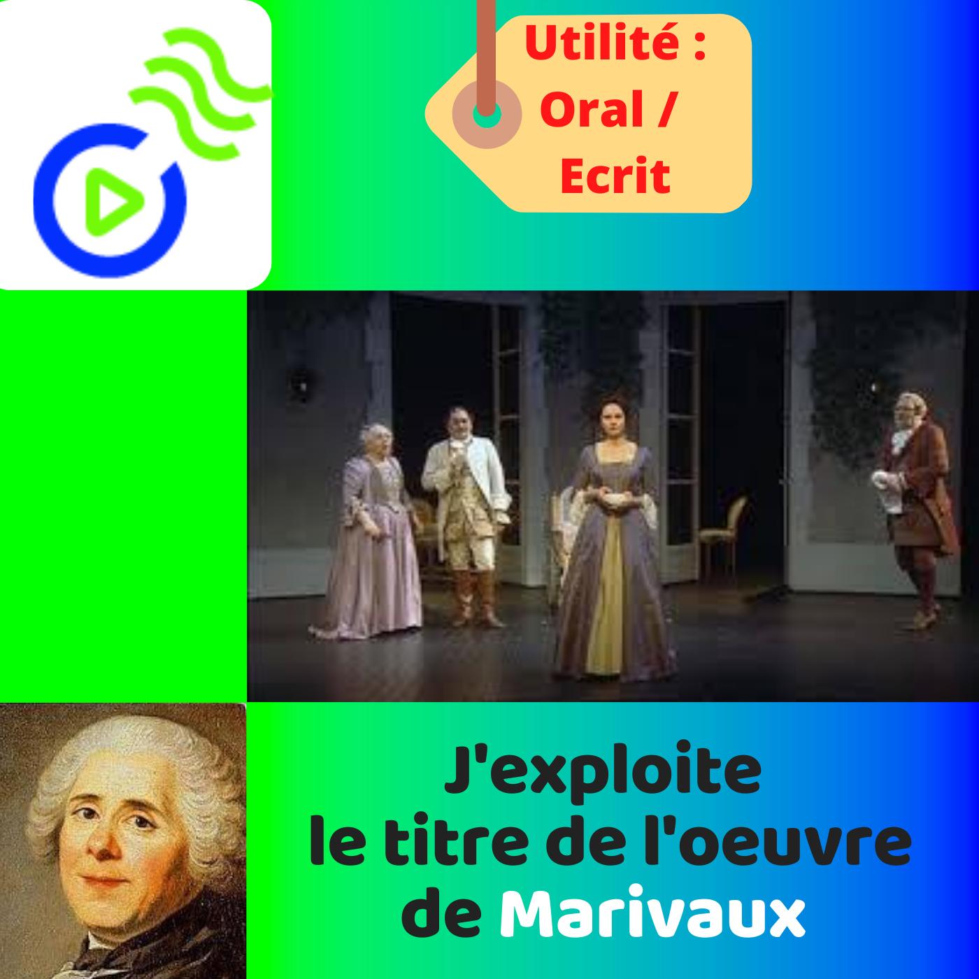 La portée du titre de l'oeuvre de MARIVAUX