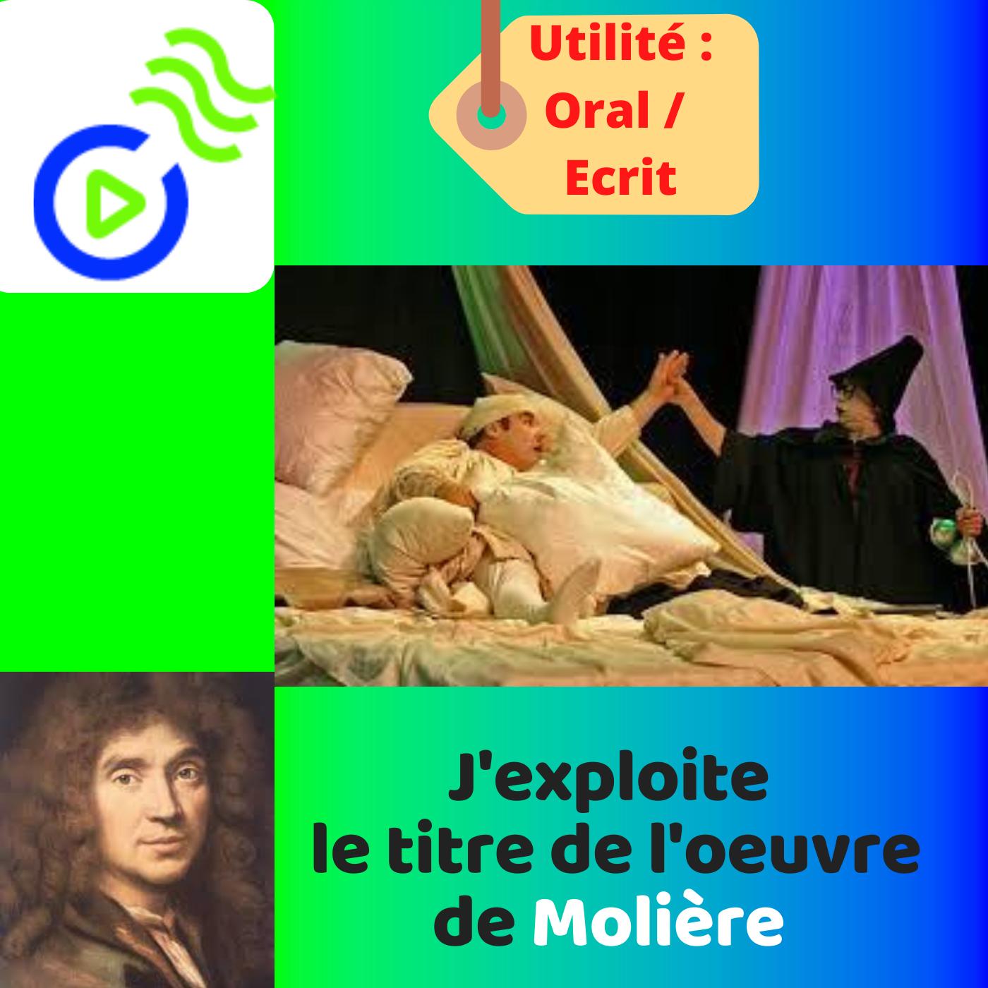 La portée du titre de l'oeuvre de MOLIÈRE : Le Malade Imaginaire.