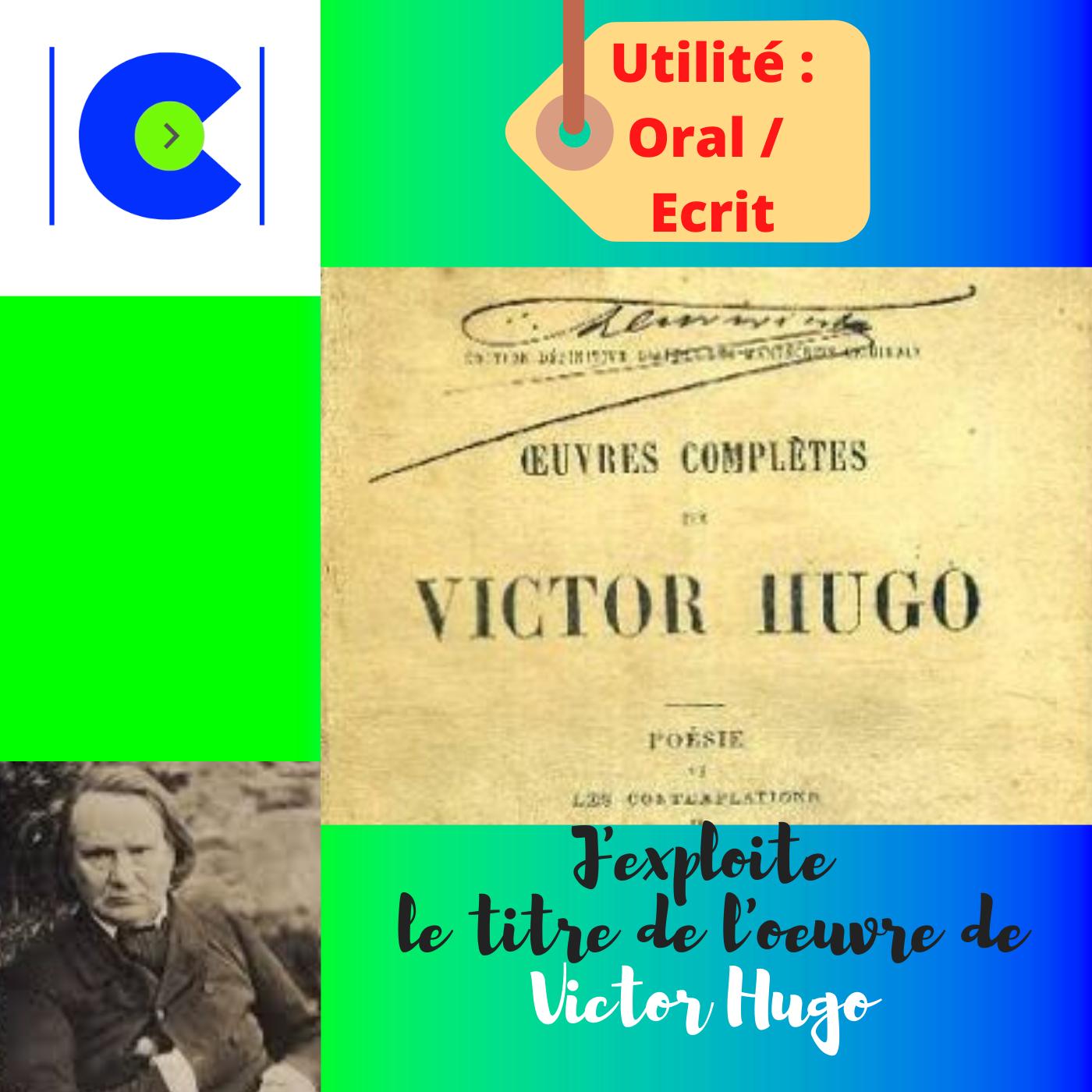 La portée du titre de l'oeuvre de Victor HUGO