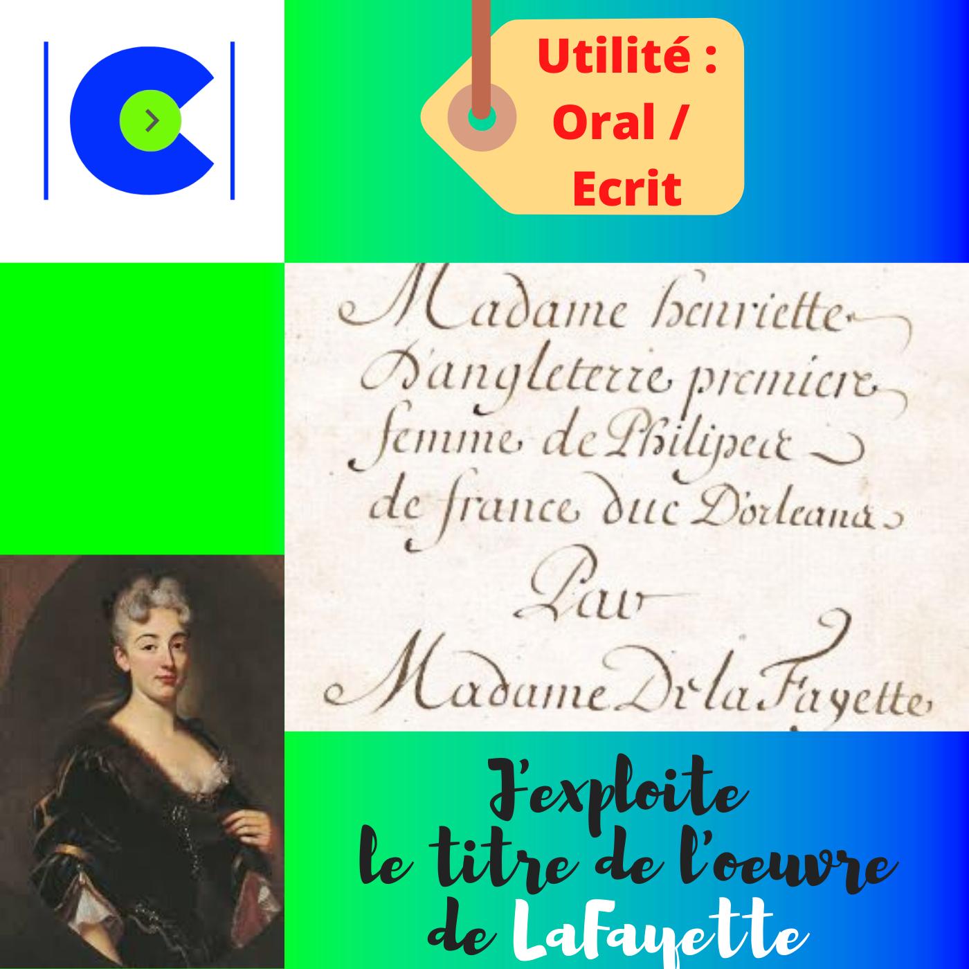 La portée du titre de l'oeuvre de Madame de LA FAYETTE