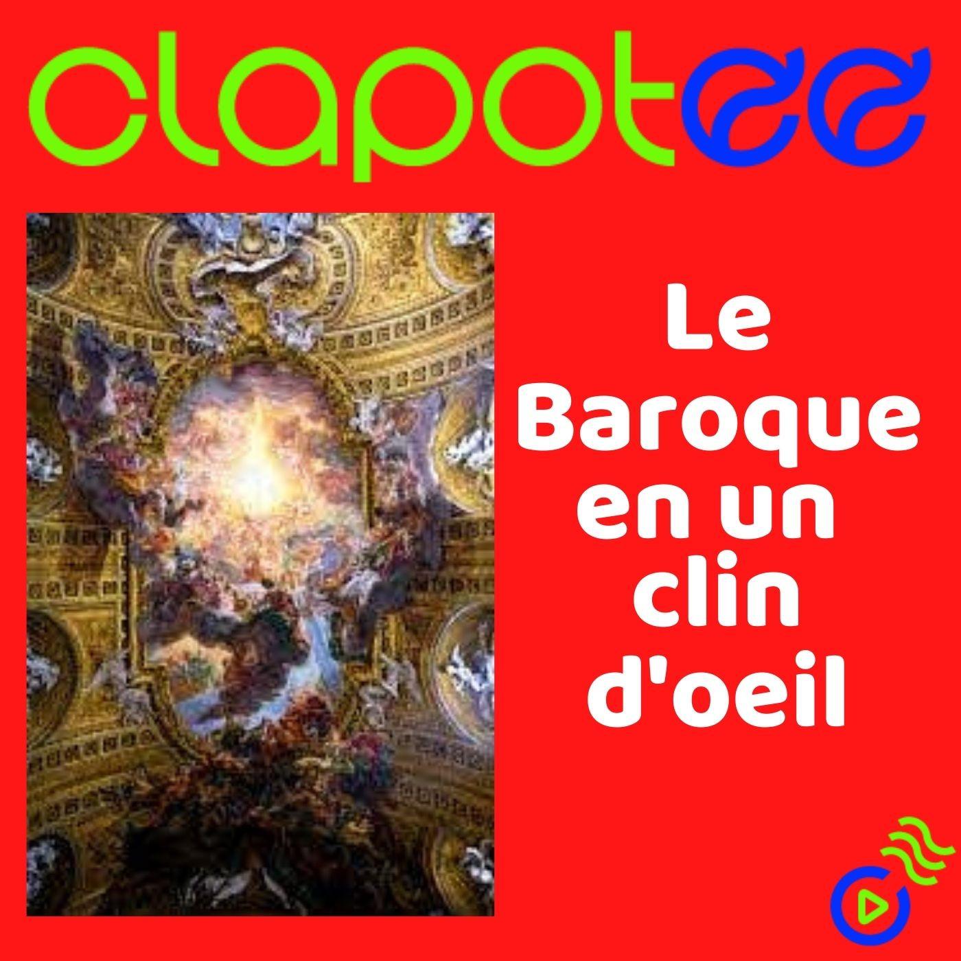 Le Baroque en un clin d'oeil !