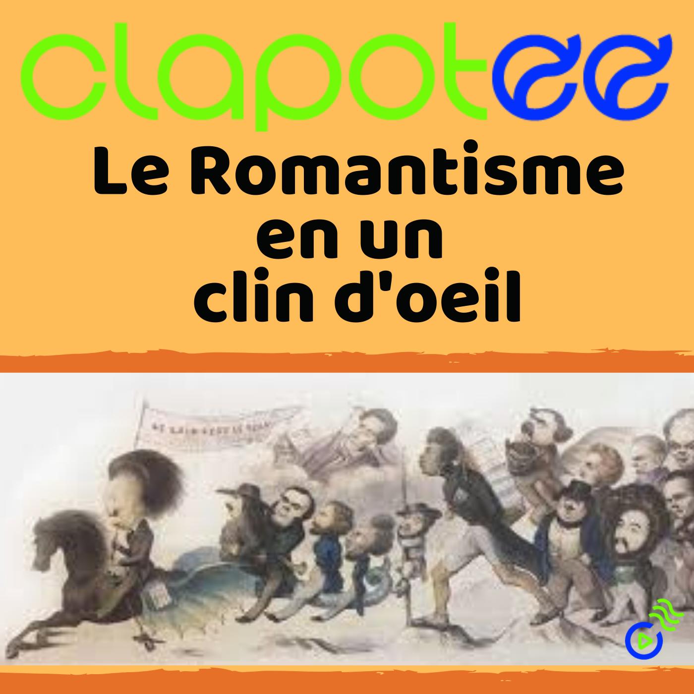 Le Romantisme en un clin d'oeil !