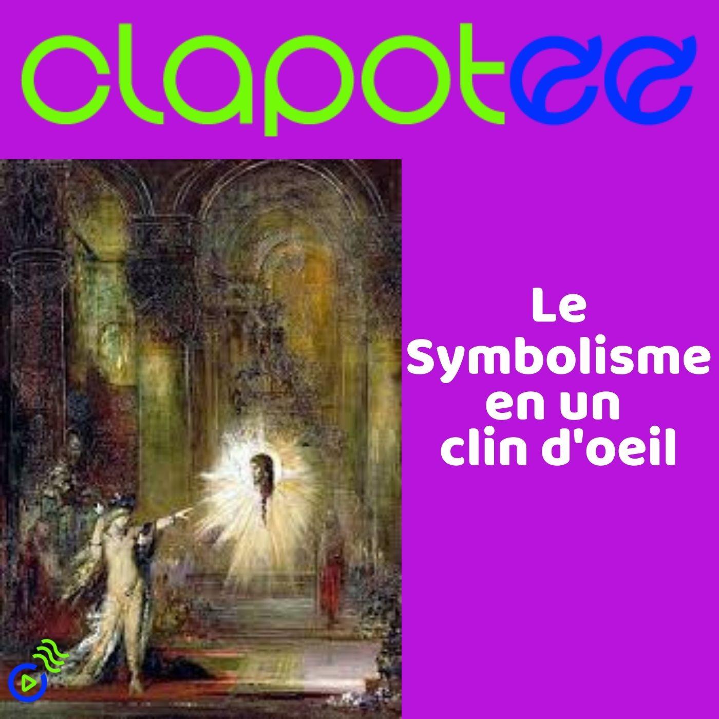 Le Symbolisme en un clin d'oeil !
